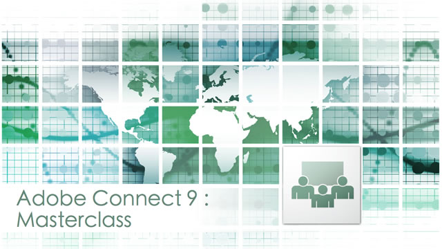Adobe Connect 9 Masterclass Webinar Recording